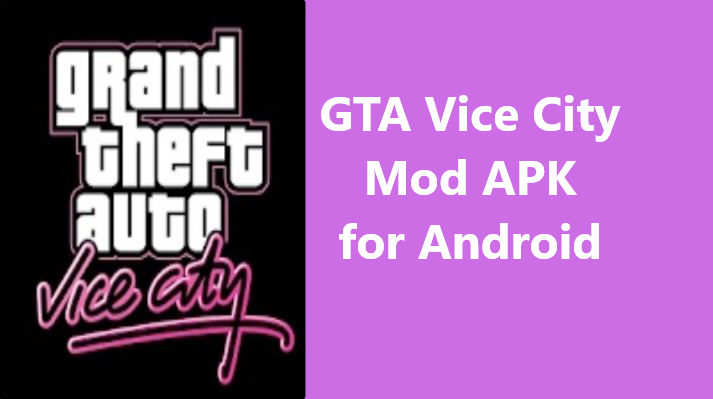 GTA Vice City Mod APK for Android